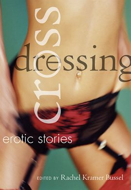 Cover image for Crossdressing: Erotic Stories