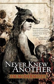 Never knew another: book one of the Dogsland trilogy cover image