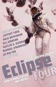 Eclipse four: new science fiction and fantasy cover image