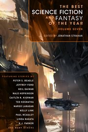 The Best Science Fiction and Fantasy of the Year Volume Seven cover image