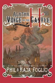 Agatha H and the Voice of the Castle