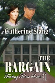 The bargain: book 1 of Finding Home series cover image
