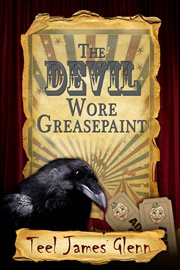 The Devil Wore Greasepaint