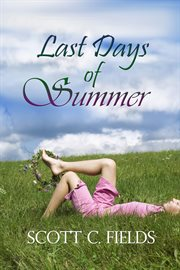 The last days of summer cover image