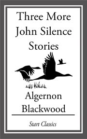 Three More John Silence Stories cover image