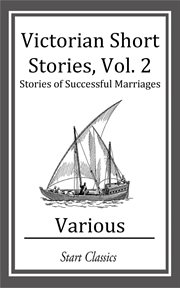 Victorian short stories. Stories of Successful Marriages cover image