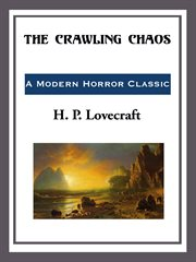 The crawling chaos cover image