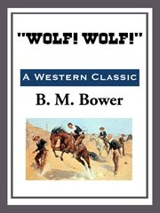 Wolf! wolf! cover image