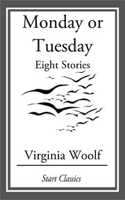 Monday or Tuesday: eight stories cover image
