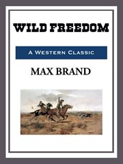 Wild freedom cover image