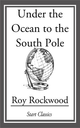 Cover image for Under the Ocean to the South Pole