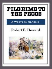 Pilgrims to the Pecos