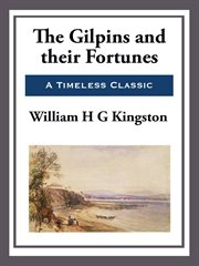 The Gilpins and their fortunes cover image