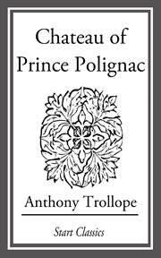 The chateau of Prince Polignac cover image