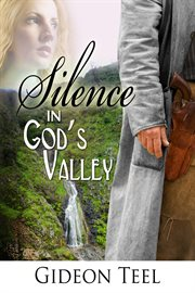 Silence in God's Valley