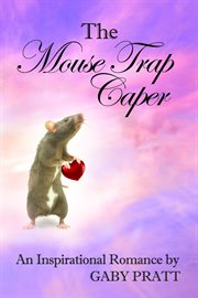 The Mouse Trap Caper