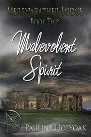 Merryweather lodge - malevolent spirit cover image