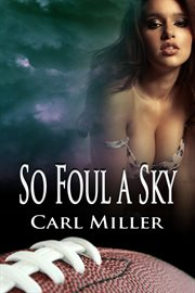 So foul a sky cover image