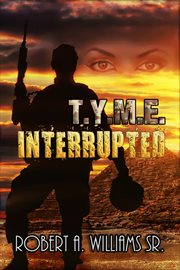 T.y.m.e. interrupted cover image