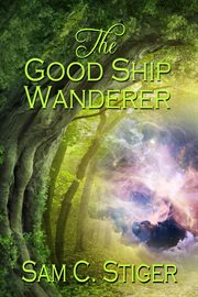 The Good Ship Wanderer