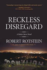 Reckless disregard : a Parker Stern novel cover image