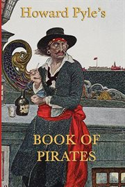 Howard Pyle's Book of Pirates cover image