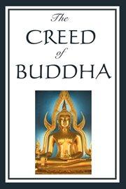 The Creed of Buddah