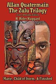 Allan Quatermain: the Zulu Trilogy : Marie cover image