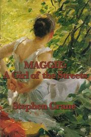 Maggie a Girl of the Street cover image