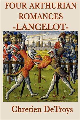 Cover image for Four Arthurian Romances: Lancelot