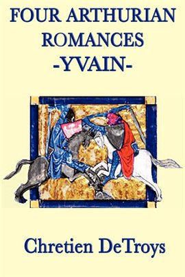Cover image for Four Arthurian Romances: Yvain