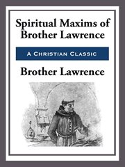 Spiritual Maxims of Brother Lawrence cover image