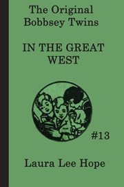 The Bobbsey Twins in the great West cover image