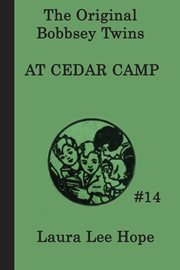 The Bobbsey twins at Cedar Camp cover image