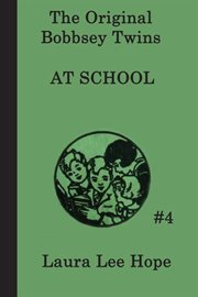 The Bobbsey Twins at school cover image