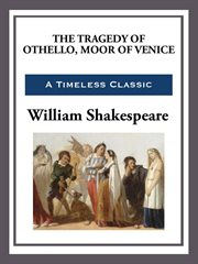 The tragedy of Othello, Moor of Venice cover image