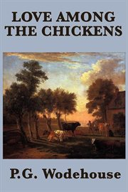 Love Among the Chickens cover image