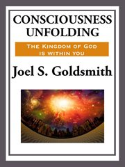 Consciousness Unfolding