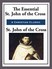 The essential St. John of the Cross cover image