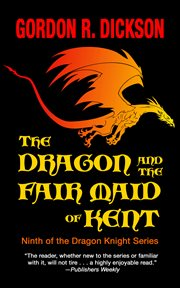 The dragon and the fair maid of Kent cover image
