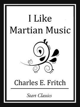 Cover image for I Like Martian Music