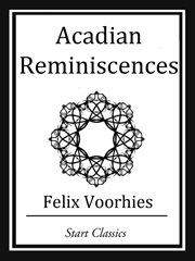 Acadian Reminiscences cover image