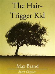 The Hair-Trigger Kid cover image