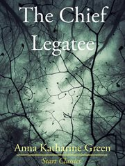 The chief legatee cover image