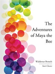 The Adventures of Maya the Bee cover image