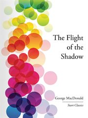 The Flight of the Shadow cover image
