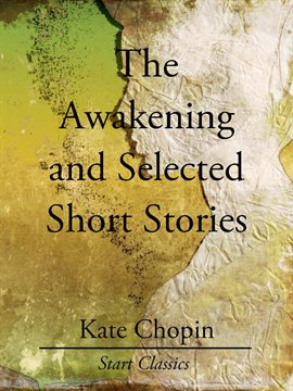 sparknotes the awakening study questions essay topics kate chopin essay bartleby