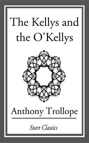 The Kellys and the O'Kellys cover image