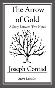 The arrow of gold a story between two notes cover image
