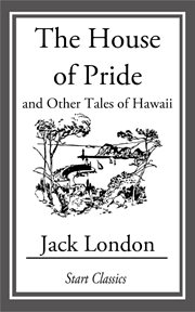 House of Pride and Other Tales of Hawaii